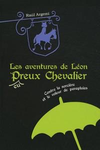 Aventures de Leon Pheureux Chevalier T1