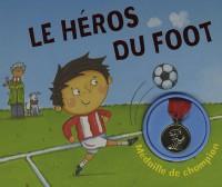 Le héros du foot