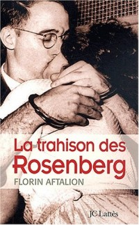 La trahison des Rosenberg