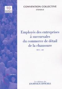 Employés des entreprises à succursales du commerce de détail de la chaussure : Convention collective étendue : IDCC 468