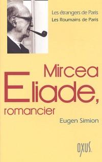 Mircea Eliade, romancier