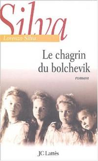 Le chagrin du bolchevik