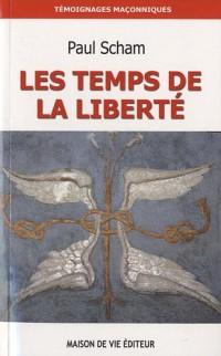 Le temps de la liberté : De la Franc-Maçonnerie à la Voie Initiatique, Une traversée à travers le BLEU et les HAUTS GRADES du REAA