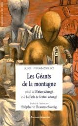 Les Géants de la montagne : Précédé de L'Enfant échangé et de La Fable de l'enfant échangé