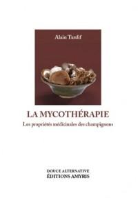 La mycothérapie : Médecine des champignons
