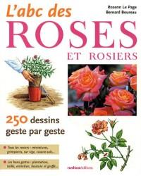 L'ABC des roses et rosiers