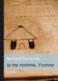 Je Me Nomme  Yvonne