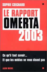 Le rapport Omerta 2003