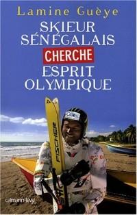 Skieur Senegalais Cherche Esprit Olympique