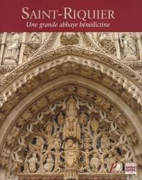 Saint-Riquier : Une grande abbaye bénédictine