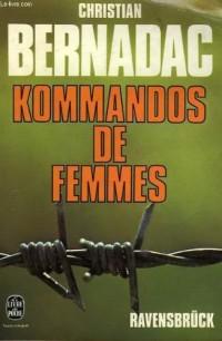 Kommandos de femmes : Ravensbrück