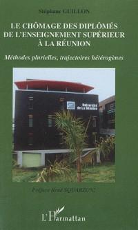 Le chômage des diplômés de l'enseignement supérieur à la Réunion