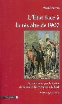 L'Etat face à la révolte de 1907