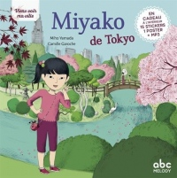 Miyako de Tokyo - Nouvelle Édition (Coll. Viens Voir Ma Ville)