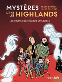 Mysteres Dans les Highlands (Tome 2) - les Secrets du Chateau de Glamis