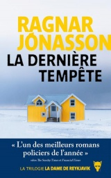 La Derniere Tempête - Trilogie la Dame de Reykjavik