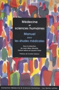 Médecine et sciences humaines : Manuel pour les études médicales