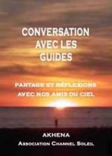 Conversation avec les guides : Partages et réflexions avec nos amis du ciel