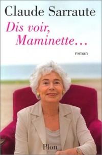 Dis-voir, Maminette