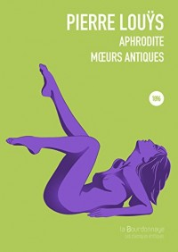 Aphrodite : Moeurs antiques