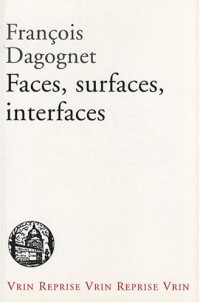 Faces, surfaces, interfaces