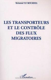 Les tranporteurs et le controle des flux migratoires