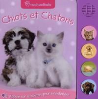 Chiots et chatons : avec cris de chiots et de chatons !