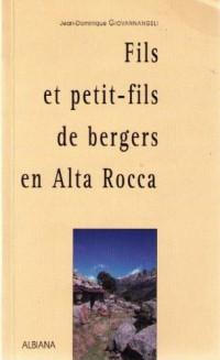 Fils et Petit Fils de Bergers en Alta Rocca