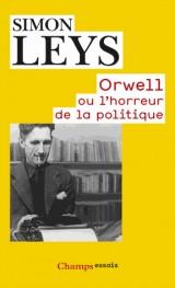 Orwell ou l'horreur de la politique [Poche]