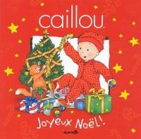 Caillou : Joyeux Noël !