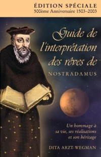 Guide de L'Interpretation des Reves de Nostradamus