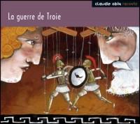 Obin claudie / la guerre de troie