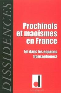 Dissidences, N° 8, Mai 2010 : Prochinois et maoïsmes en France (et dans les espaces francophones)
