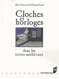 Cloches et Horloges Dans les Textes Medievaux