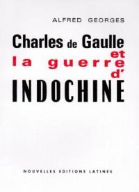 Charles de Guaulle et la Guerre d'Indochine