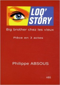 Loq'Story : Big brother chez les vieux