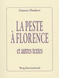 La peste à Florence : Et autres textes