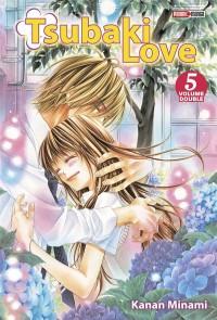 Tsubaki love t.5 (édition Double)