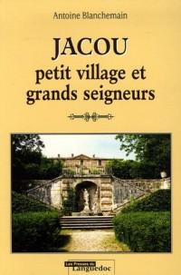 Jacou : Petit village et grands seigneurs
