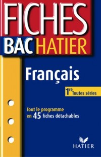 Fiches Bac Hatier : Français 1ère, toutes séries
