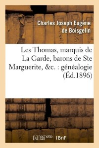 Les Thomas  Marquis de la Garde  ed 1896