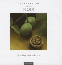 Célébration de la noix