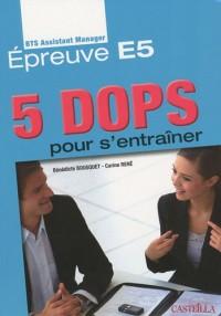 5 DOPS pour s'entraîner : Epreuve E5 du BTS Assistant Manager