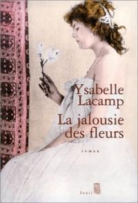 La Jalousie des fleurs