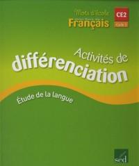 Mots d'école, mon livre de français CE2 : Activité de différenciation, Etude de la langue