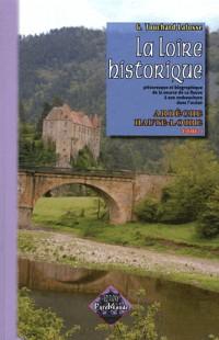 La Loire Historique (T. I) : Ardeche, Haute-Loire