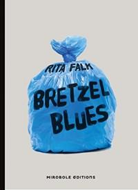 Bretzel Blues: Une enquête du commissaire Eberhofer