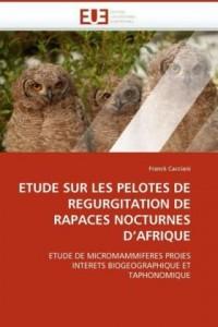 Etude Sur Les Pelotes de Regurgitation de Rapaces Nocturnes D'Afrique