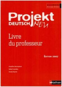 Projekt Deutsch Allemand 1e : Livre du professeur