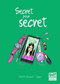 Secret pour secret
